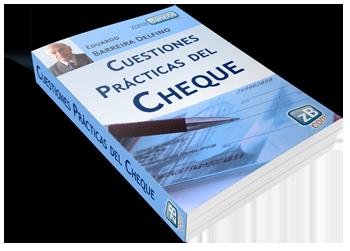 Cuestiones Prácticas del Cheque